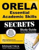ORELA Essential Academic Skills Secrets Study Guide