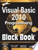 VISUAL BASIC 2010 PROGRAMMING BLACK BOOK, PLATINUM ED (With CD )