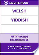 Welsh    Yiddish Fifty Words Dictionaries