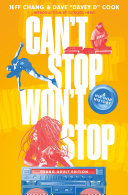 link to Can't stop won't stop : a hip-hop history in the TCC library catalog