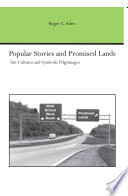Popular Stories and Promised Lands
