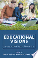 Educational visions