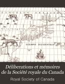 D  liberations Et M  moires de la Soci  t   Royale Du Canada
