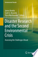 Disaster Research and the Second Environmental Crisis