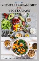 Healthy Mediterranean Diet for Vegetarians