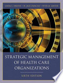 Strategic Management of Health Care Organizations Book