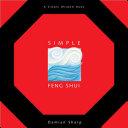 Simple Feng Shui