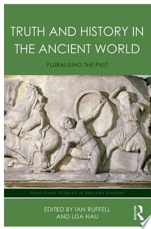 Free Download Truth and History in the Ancient World PDF - Writers Club