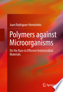 Polymers against Microorganisms Book