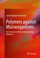 Polymers against Microorganisms