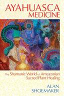 Pdf Ayahuasca Medicine