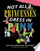 Not All Princesses Dress in Pink