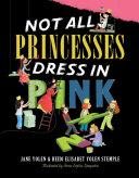 Not All Princesses Dress in Pink Pdf/ePub eBook
