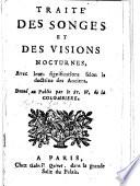 Trait   des songes et des visions nocturnes avec leurs significations selon la doctrine les anciens