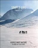 """Simple Life """"Friluftsliv"""""""