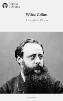 Delphi Complete Works of Wilkie Collins  Illustrated