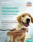 Master The Veterinary Technician National Exam