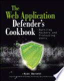 Web Application Defender's Cookbook