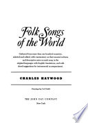 Folk Songs of the World, Gathered from More Than 100 Countries