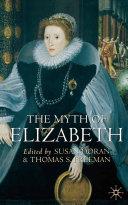 The Myth of Elizabeth Pdf/ePub eBook