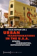 Urban Transformations in the U.S.A.