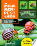 The Vegetable Garden Pest Handbook