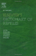 Elsevier s Dictionary of Reptiles