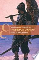 The Cambridge Companion To Robinson Crusoe