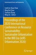 Proceedings of the 2020 International Conference on Resource Sustainability  Sustainable Urbanisation in the BRI Era  icRS Urbanisation 2020
