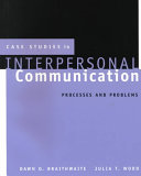 Case Studies in Interpersonal Communication