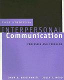 Case Studies in Interpersonal Communication