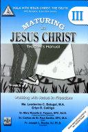 Walk with Jesus Christ, the Truth Iii' 2008 Ed.(maturing in Jesus Christ)