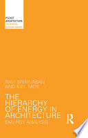 The Hierarchy Of Energy In Architecture