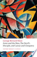 Arms and the Man  The Devil s Disciple  and Caesar and Cleopatra