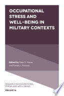 Occupational Stress and Well Being in Military Contexts