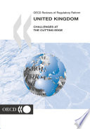 OECD Reviews of Regulatory Reform: United Kingdom 2002 Challenges at the Cutting Edge