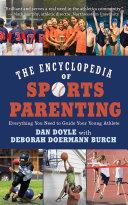The Encyclopedia of Sports Parenting [Pdf/ePub] eBook