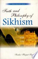 Faith Philosophy Of Sikhism