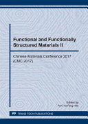 Functional and Functionally Structured Materials II