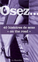 "Osez 40 histoires ""sex on the road"""