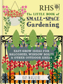 RHS Little Book of Small Space Gardening