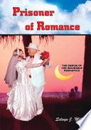 Prisoner Of Romance