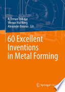 60 Excellent Inventions in Metal Forming