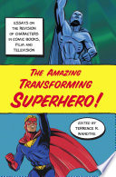 The Amazing Transforming Superhero  Book PDF