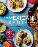 The Mexican Keto Cookbook Pdf/ePub eBook