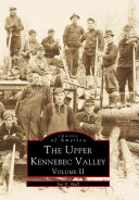 The Upper Kennebec Valley