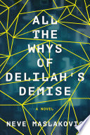 All the Whys of Delilah s Demise