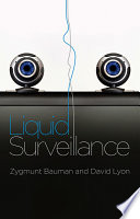 """Liquid Surveillance: A Conversation"" by Zygmunt Bauman, David Lyon"