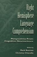 Right Hemisphere Language Comprehension