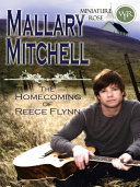 The Homecoming of Reece Flynn